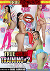 True Anal Training 2 - 2 Disc Set