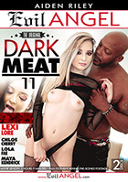 Dark Meat 11 - 2 Disc Set
