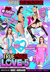 True Anal Love 5 - 2 Disc Set