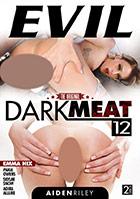 Dark Meat 12 - 2 Disc Set