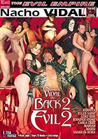 Nacho Vidal Is Back 2 Evil 2