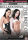 Belladonna: The Best Of - Special Extended 2 Disc Set
