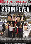 Belladonna's Road Trip: Cabin Fever - 2 Disc Set