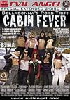 Belladonna's Road Trip: Cabin Fever - 2 Disc Set