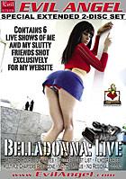 Belladonna: Live - Special Extended 2 Disc Set
