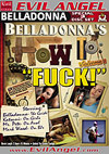 "Belladonna's How To: ""Fuck!"" - Special 3 Disc Set"