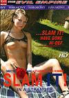 Slam It! In A Stranger