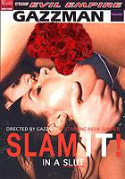 Slam It! In A Slut