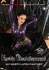 Herrin Blackdiamond: My Nasty Latex Fantasy