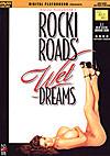 Rocki Roads' Wet Dreams