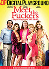Meet The Fuckers: A Digital Playground XXX Parody