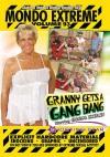 Mondo Extreme 93: Granny Gets A Gangbang