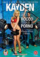 Kayden And Rocco Make A Porno