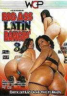 Big Ass Latin Bangin 3