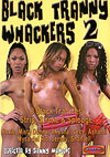 Black Tranny Whackers 2