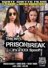 This Isn't Prison Break It's A XXX Spoof