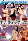 6th Annual Tranny Award: The Winners