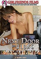 Next Door And Alone - 2 Disc Set