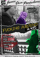 Fucking Around In NYC - 2 Disc Set