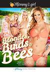 Blondes, Birds & Bees