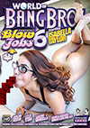 World Of Bangbros: Blowjobs 6