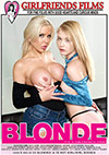 Blonde: It's A Girlfriend's Thing