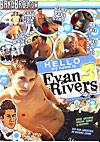 Hello, My Name Is Evan Rivers 3