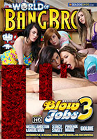 World Of Bangbros: Blowjobs 3