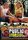 Public Invasion 6