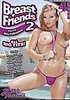 Breast Friends 2 - 4 Stunden