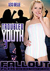 Troubled Youth 3