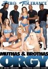 Muthas & Brothas Orgy