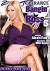 Bangin The Boss 5