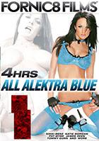 All Alektra Blue - 4 Stunden