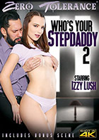 Who\'s Your Stepdaddy 2