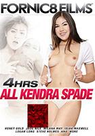 All Kendra Spade - 4 Stunden
