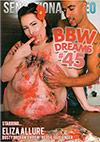 BBW Dreams 45