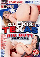 Alexis Texas & Big Butt Friends