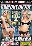 Cum Out On Top - Alexis Texas vs. Sarah Vandella