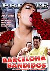 Private - Barcelona Bandidos