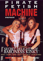 Pirate Fetish Machine - Secret Delights of Baroness Kinky