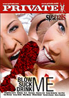Private Specials - Blow Me, Suck Me, Drink Me