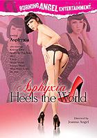 Asphyxia Heels The World