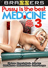 Pussy Is The Best Medicine 3