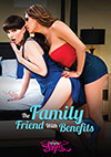 The Family Friend With Benefits