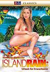 Island Rain: Urlaub für Erwachsene
