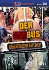 Der Sexbus: Nahverkehr Extrem