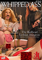 Whipped Ass: The Redhead Lesbian Dungeon