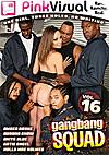 Gangbang Squad 16