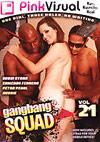 Gangbang Squad 21
